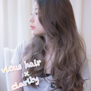 〈vicus hair〉×〈clarity〉